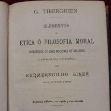 Libri antichi: G. TIBERGHIEN: ELEMENTOS DE ÉTICA O FILOSOFÍA MORAL 1873. Lote 208922688