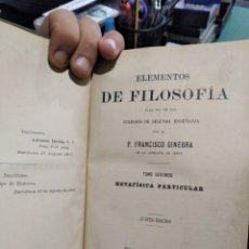 Libros antiguos: P. GINEBRA ELEMENTOS DE FILOSOFIA N 1907 TOMO II. Lote 210558260