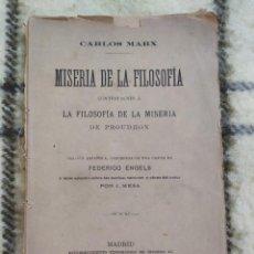 Libros antiguos: 1891. MISERIA DE LA FILOSOFÍA. CARLOS MARX. MUY RARO!. Lote 210741719
