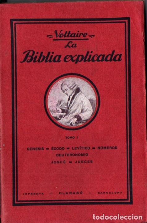 VOLTAIRE . LA BIBLIA EXPLICADA TOMO I (ANTONIO ROCH, C., 1930) (Libros Antiguos, Raros y Curiosos - Pensamiento - Filosofía)