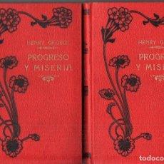 Libros antiguos: HENRY GEORGE : PROGRESO Y MISERIA - DOS TOMOS (MAUCCI, C. 1930). Lote 213224705