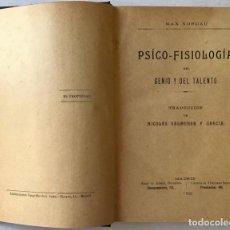 Libros antiguos: PSÍCO-FISIOLOGÍA DEL GENIO Y DEL TALENTO. - NORDAU, MAX.. Lote 123223615