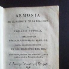 Libros antiguos: ARMONIA DE LA RAZON Y DE LA RELIGION TEODORO DE ALMEIDA TOMO IX 1798. Lote 214883523