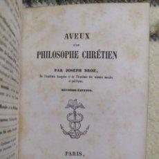 Libros antiguos: 1849. CONFESIÓN DE UN FILÓSOFO CRISTIANO. JOSEPH DROZ. RARO!. Lote 215356598