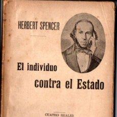 Libros antiguos: SPENCER : EL INDIVIDUO CONTRA EL ESTADO (SEMPERE, S.F.). Lote 215720877
