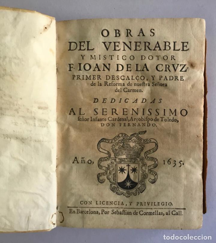 Libros antiguos: OBRAS DEL VENERABLE Y MISTICO DOTOR F. ... PRIMER DESCALÇO Y PADRE DE LA REFORMA DE NTRA SRA... 1635 - Foto 3 - 145044506