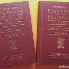 Libros antiguos: HISTORIA DE LA FILOSOFÍA (2 VOLS) - KARL VORLANDER - FCO. BELTRÁN EDITOR - 1921- NUEVO- VER INDICES. Lote 216356143
