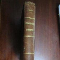 Libros antiguos: PHILOSOPHES MODERNES ETRANGERS ET FRANÇAIS AD.FRANCK 1879 PARIS. Lote 216629076