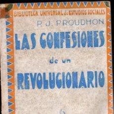 Libri antichi: PROUDHON : LAS CONFESIONES DE UN REVOLUCIONARIO (MAUCCI). Lote 216703607