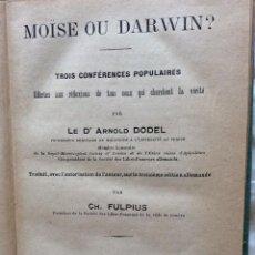 Libros antiguos: MOISÉS O DARWIN? - TRES CONFERENCIAS POPULARES OFRECIDAS A LAS REFLEXIONES DE TODOS... MUY RARO.. Lote 216707748