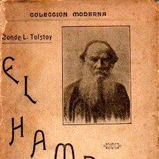 Libros antiguos: LEON TOLSTOY : EL HAMBRE (MONTESINOS Y ORTEGA, 1902). Lote 216716608