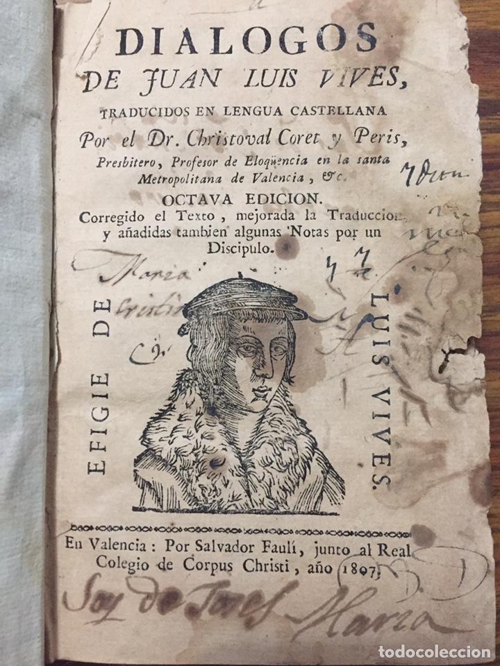 DIALOGOS DE JUAN LUIS VIVES (1807) (Libros Antiguos, Raros y Curiosos - Pensamiento - Filosofía)