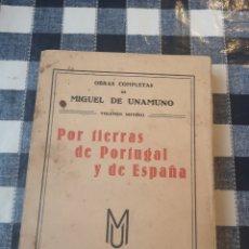 Libros antiguos: OBRAS COMPLETAS DE MIGUEL DE UNAMUNO POR TIERRAS DE PORTUGAL Y ESPAÑA CON DEDICATORIA. Lote 218284557
