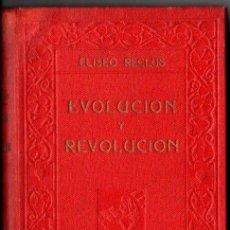 Libros antiguos: ELISEO RECLÚS : EVOLUCIÓN Y REVOLUCIÓN (MAUCCI, S.F.). Lote 218718345