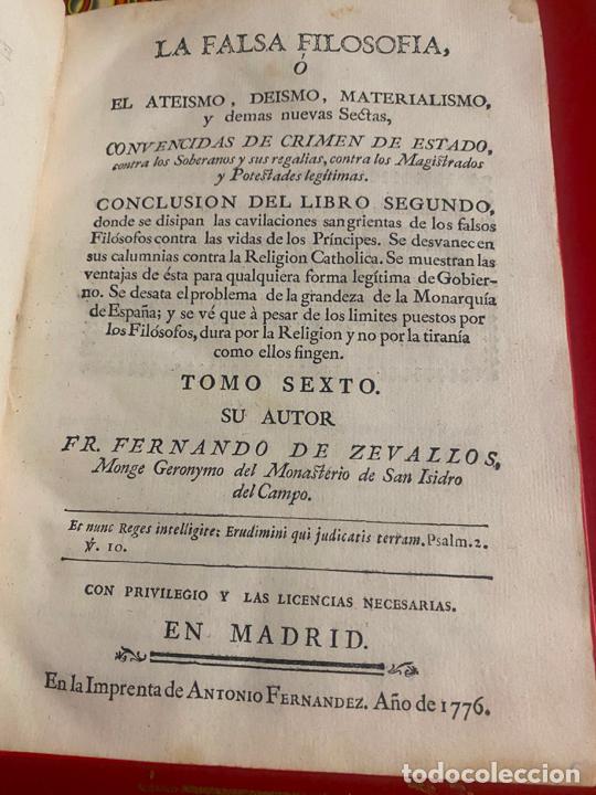 Libros antiguos: la falsa filosofía ó el ateísmo . crimen de estado , tomo sexto , madrid 1776 - Foto 3 - 219490495