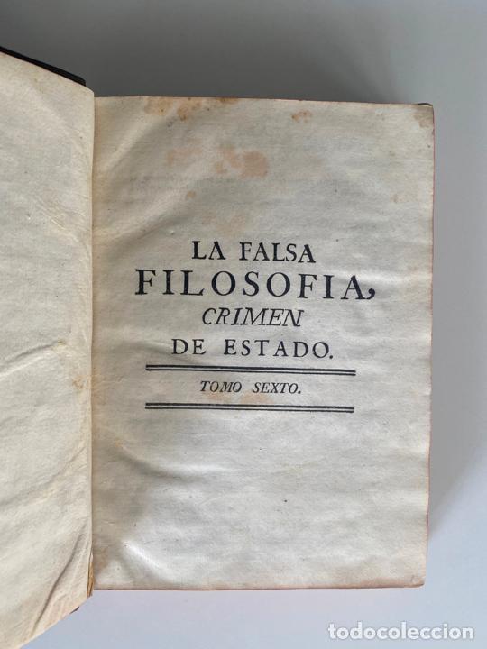 Libros antiguos: la falsa filosofía ó el ateísmo . crimen de estado , tomo sexto , madrid 1776 - Foto 6 - 219490495