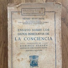 Libros antiguos: ENSAYO SOBRE LOS DATOS INMEDIATOS DE LA CONCIENCIA - HENRI BERGSON - FRANCISCO BELTRAN 1925. Lote 220173647