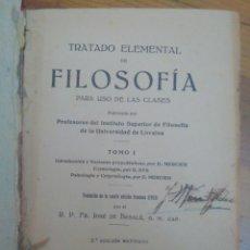 Libros antiguos: TRATADO ELEMENTAL DE FILOSOFÍA-TOMO I -PARA USO DE LAS CLASES- LUIS GILI ED.-AÑO 1917. Lote 221532068