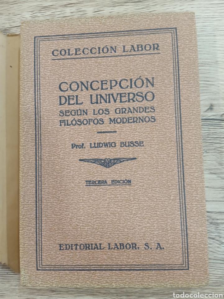 """Libros antiguos: Ludwig Busse """"Concepción del Universo"""". - Foto 2 - 222112003"""