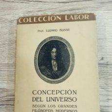 """Libros antiguos: LUDWIG BUSSE """"CONCEPCIÓN DEL UNIVERSO"""".. Lote 222112003"""