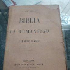 Libros antiguos: BIBLIA DE LA HUMANIDAD, DEJ, MICHELET, 1A EDICION. Lote 222246253