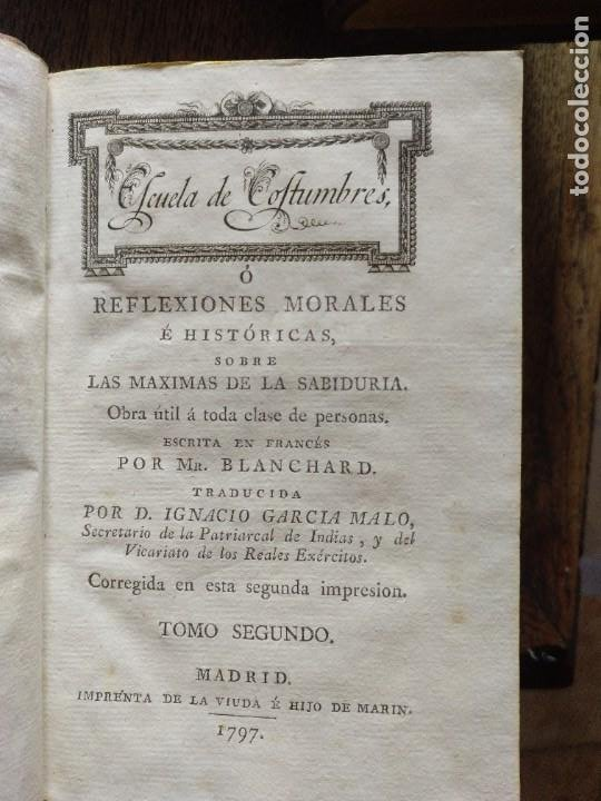 Libros antiguos: Escuela de Costumbres o reflexiones morales e históricas. Blanchard 1797 - Foto 4 - 222339241