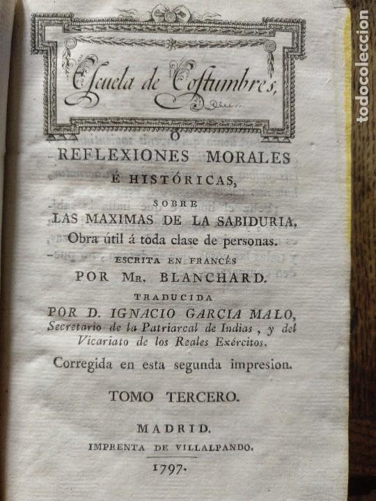 Libros antiguos: Escuela de Costumbres o reflexiones morales e históricas. Blanchard 1797 - Foto 8 - 222339241