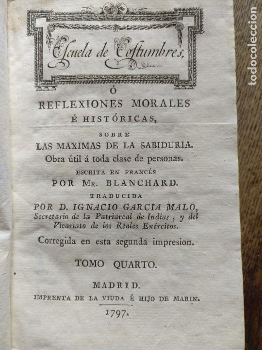 Libros antiguos: Escuela de Costumbres o reflexiones morales e históricas. Blanchard 1797 - Foto 12 - 222339241