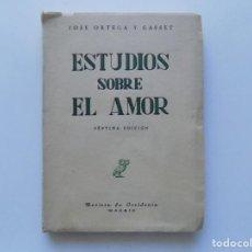Libros antiguos: LIBRERIA GHOTICA. ORTEGA Y GASSET. ESTUDIOS SOBRE EL AMOR. REVISTA DE OCCIDENTE. 1951.. Lote 222363050