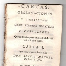 Livros antigos: CARTAS, OBSERVACIONES Y DISERTACIONES SOBRE ALGUNAS BAGATELAS Y PARVULECES IMPRESAS EN MADRID 1783. Lote 222453516