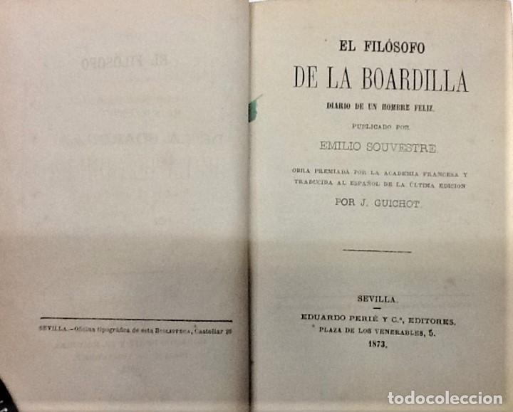 Libros antiguos: EMILIO SOUVESTRE ... EL FILOSOFO DE LA BOARDILLA ... 1873 - Foto 2 - 222466528