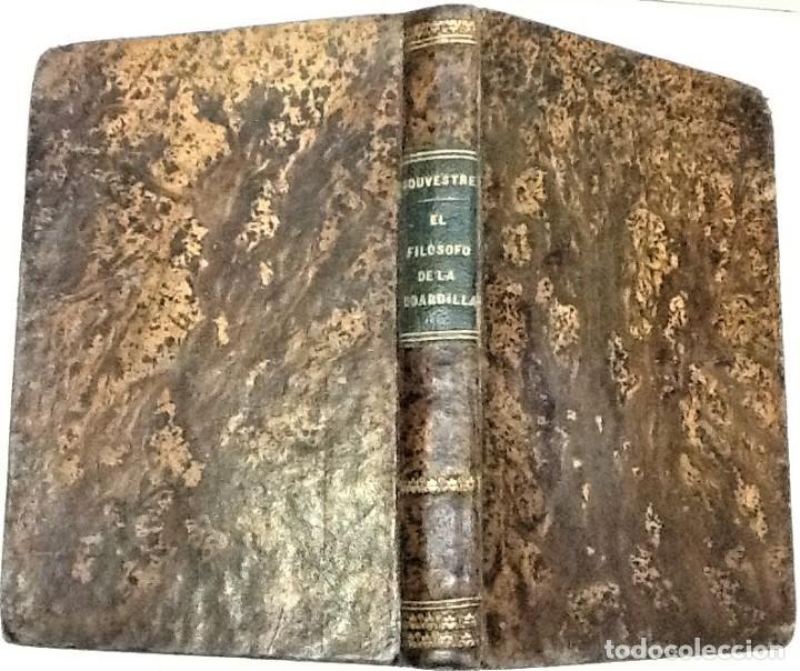 Libros antiguos: EMILIO SOUVESTRE ... EL FILOSOFO DE LA BOARDILLA ... 1873 - Foto 3 - 222466528