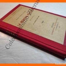 Libros antiguos: LAS MENTIRAS CONVENCIONALES DE NUESTRA CIVILIZACION. MANE, THECEL, PHARES. LA MENTIRA RELIGIOSA. Lote 222549342