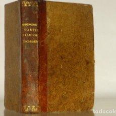Libros antiguos: ELEMENTOS DE FILOSOFÍA MORAL - MIGUEL MARTEL - MADRID 1843. Lote 222700243