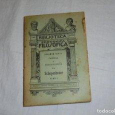 Libros antiguos: PARERGA Y PARALIPOMENA POR SCHOPENHAUER TOMO II. BIBLIOTECA ECONOMICA FILOSOFICA TOMO XLVIII.. Lote 222815637