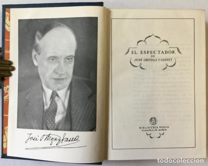 EL ESPECTADOR. - ORTEGA Y GASSET, JOSÉ. (Libros Antiguos, Raros y Curiosos - Pensamiento - Filosofía)