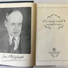 Libros antiguos: EL ESPECTADOR. - ORTEGA Y GASSET, JOSÉ.. Lote 123225251