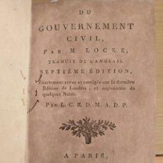 Libri antichi: DEL GOBIERNO CIVIL (JOHN LOCKE) PARÍS 1795 (FILOSOFÍA POLÍTICA). Lote 223937982
