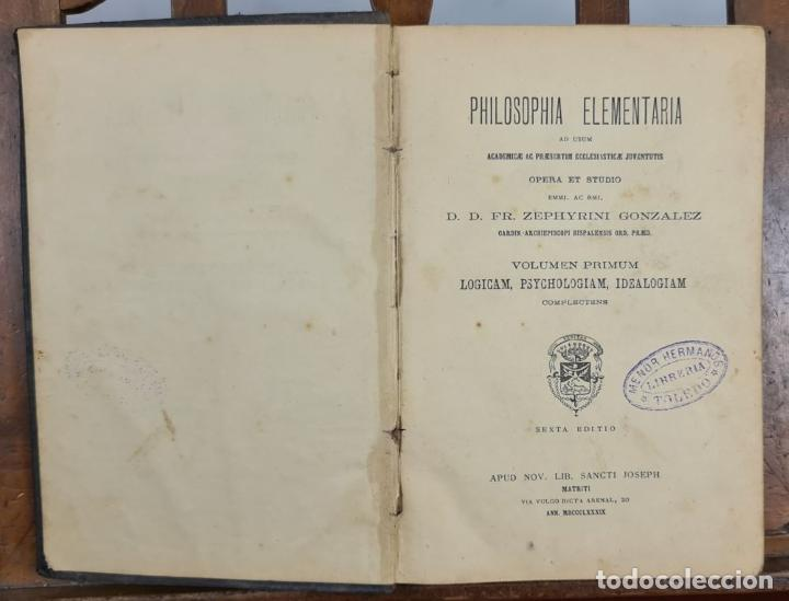 Libros antiguos: PHILOSOPHIA ELEMENTARIA AD USUM. ZEPHYRINI GONZALEZ. LIB. SANCTI. 3 VOL. 1889. - Foto 2 - 224450392
