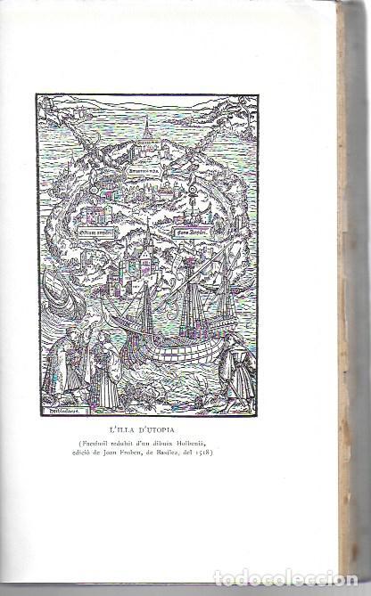 Libros antiguos: Utopia / Thomas Morus; 1a. trad. catalana J. Pin Soler. BCN : LAvenç, 1912. ex paper verjurat (250) - Foto 9 - 224727511