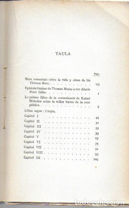 Libros antiguos: Utopia / Thomas Morus; 1a. trad. catalana J. Pin Soler. BCN : LAvenç, 1912. ex paper verjurat (250) - Foto 13 - 224727511