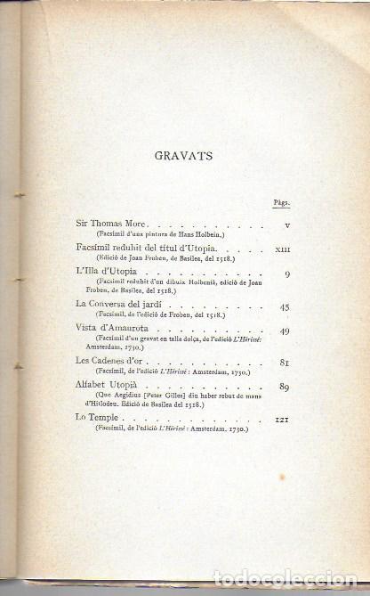 Libros antiguos: Utopia / Thomas Morus; 1a. trad. catalana J. Pin Soler. BCN : LAvenç, 1912. ex paper verjurat (250) - Foto 14 - 224727511