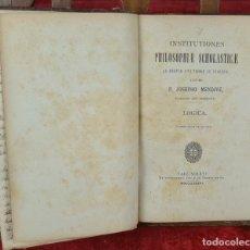 Libros antiguos: PHILOSOPHAE SCHOLASTICAE. JOSEPHO MENDIVE. T. 1 Y 2. TIP. CUEST ET FIL. 1886.. Lote 224866157