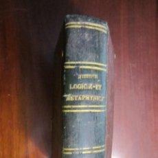 Livros antigos: RESERVADO W. INSTITUTIONES LOGICAE ET METAPHYSICAE WENCESLAO PIETALISI 1882 PISAURI. Lote 225387550