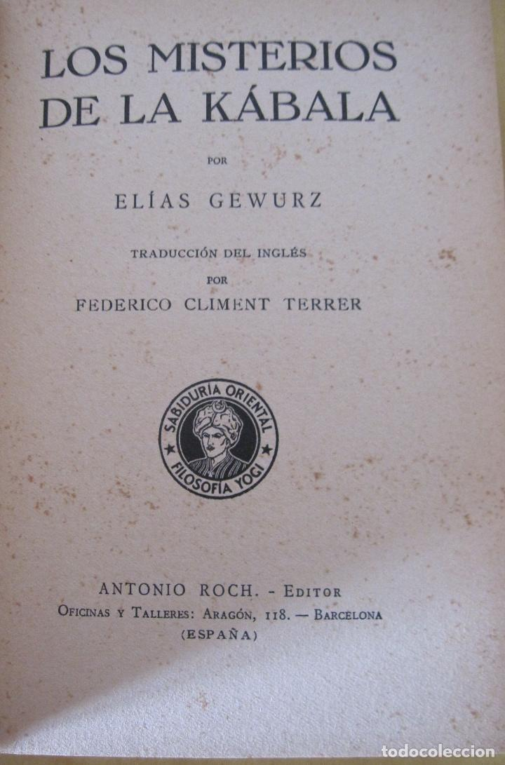 Libros antiguos: ELIAS GEWURZ. LOS MISTERIOS DE LA KÁBALA. ANTONIO ROCH EDITOR. IMPRENTA CLARASÓ. BARCELONA, - Foto 3 - 228127740