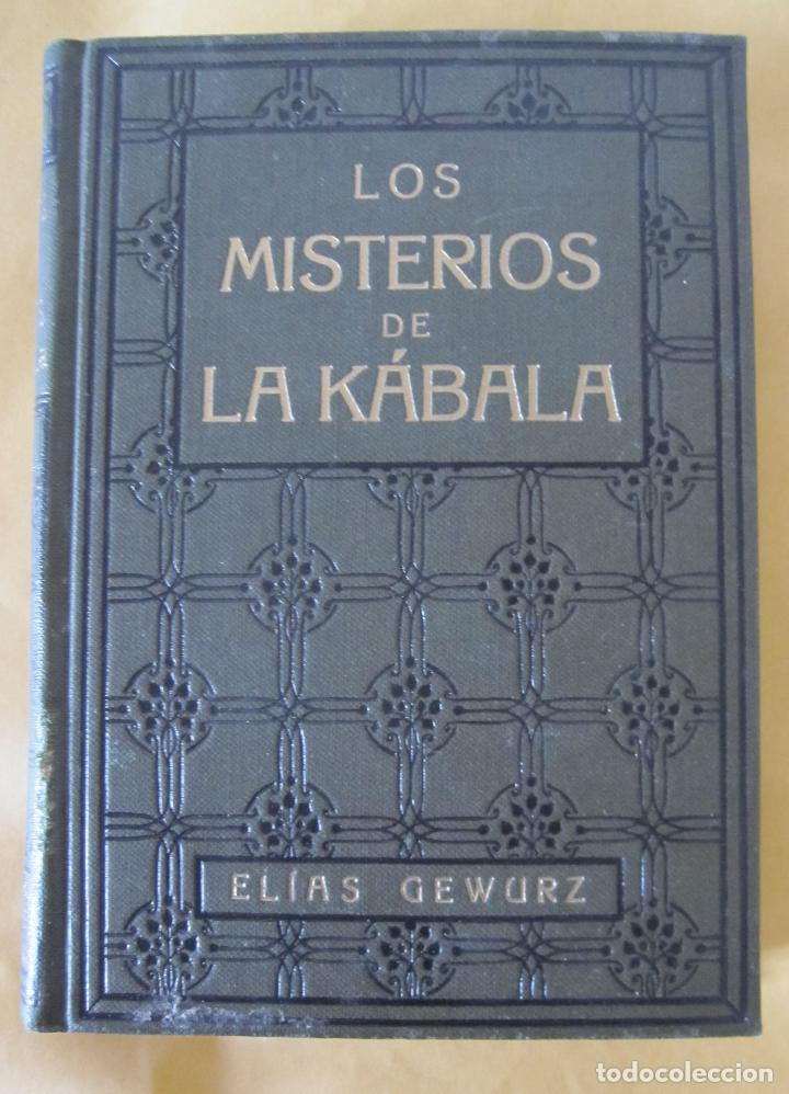 ELIAS GEWURZ. LOS MISTERIOS DE LA KÁBALA. ANTONIO ROCH EDITOR. IMPRENTA CLARASÓ. BARCELONA, (Libros Antiguos, Raros y Curiosos - Pensamiento - Filosofía)