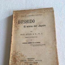 Libros antiguos: INAZO NITOBE. BUSHIDO. EL ALMA DEL JAPÓN. BIBL. CIENTÍFICA FILOSÓFICA. MADRID,1909.. Lote 228313770