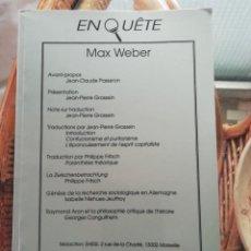 Libros antiguos: ENQUÊTE CAHIERS DU CERCOM DEDICADO AL ESTUDIO DE MAX WEBER EN FRANCÉS. Lote 229901275