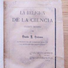 Livres anciens: LA RELIGION DE LA CIENCIA, UBALDO QUIÑONES, ED. VEALSCO Y ROMERO, 1877 MUY RARO. Lote 230160465