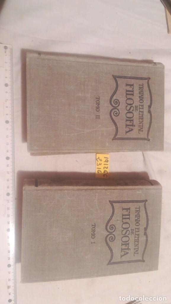 Libros antiguos: TRATADO ELEMENTAL DE FILOSOFIA TOMOS I Y II 1927 - Foto 3 - 230999460
